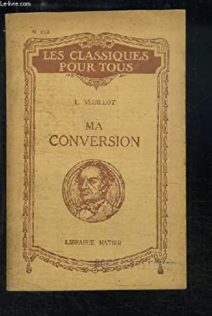 Ma Conversion: VEUILLOT Louis