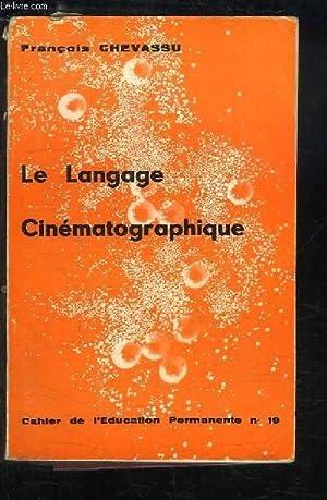 Le Langage Cinématographique: CHEVASSU François