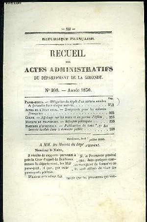 RECUEIL DES ACTES ADMINISTRATIFS DU DEPARTEMENT DE LA GIRONDE N°208 - Passe-ports.   Obligation du ...