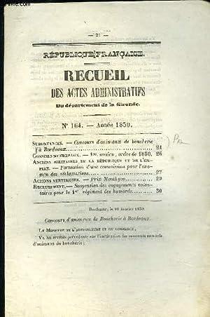 RECUEIL DES ACTES ADMINISTRATIFS DU DEPARTEMENT DE LA GIRONDE N°164 - Subsistances. — Concours ...