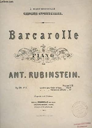 BARCAROLLE - POUR PIANO - OP.30 N°1.: RUBINSTEIN ANT.