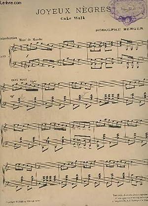 JOYEUX NEGRES - CAKE WALK + HEUREUSE ! - VALSE LENTE / POUR PIANO.: BERGER RODOLPHE