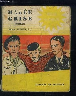 Marée Grise: HUBLET A. S.J.
