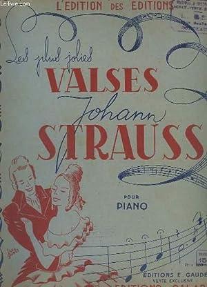 LES PLUS JOLIES VALSES - POUR PIANO: STRAUSS JOHANN