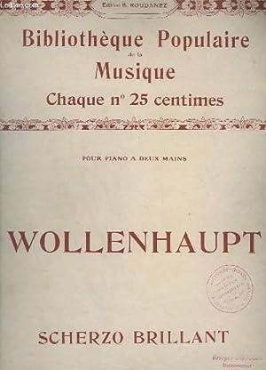 SCHERZO BRILLANT - PIANO.: WOLLENHAUPT H.A.