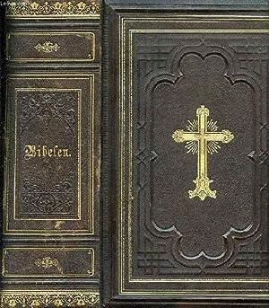 BIBELEN ELLER DEN HELLIGE SKRIFT, INDEHOLDENDE DET: COLLECTIF