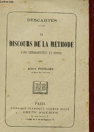 LE DISCOURS DE LA METHODE, AVEC INTRODUCTION: DESCARTES (PAR FOUILLEE