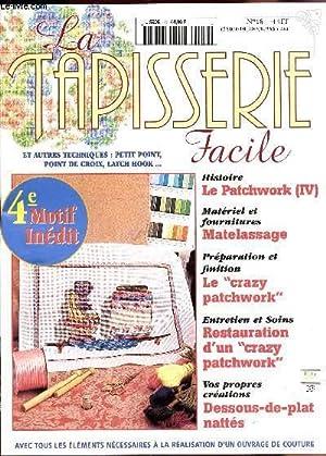 """LA TAPISSERIE FACILE / N°18 / LE PATCHWORK (IV) - MATELASSAGE - LE """"CRAZY PARTCHWORK"""" - ..."""