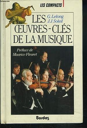 LES OEUVRES-CLES DE LA MUSIQUE: G. LELONG, J.J.