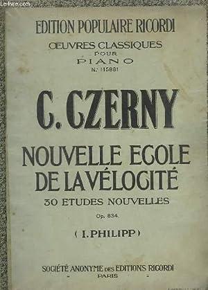 NOUVELLE ECOLE DE LA VELOCITE - 30: CZERNY C.