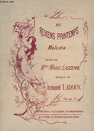 AH ! REVIENS PRINTEMPS - PIANO.: LADOUX ARMAND