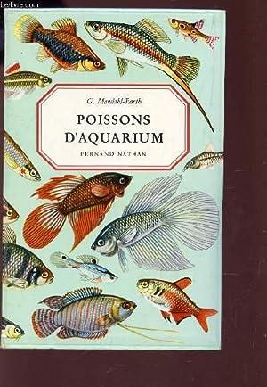 POISSONS D'AQUARIUM.: MANDAHL-BARTH G.