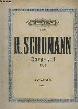 CARNAVAL - OP.9 - POUR PIANO.: SCHUMANN R.