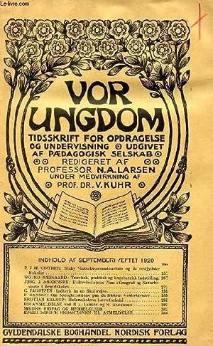 VOR UNGDOM, SEPT. 1920, TIDSSKRIFT FOR OPDRAGELSE: COLLECTIF