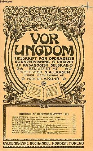 VOR UNGDOM, DEC. 1921, TIDSSKRIFT FOR OPDRAGELSE: COLLECTIF