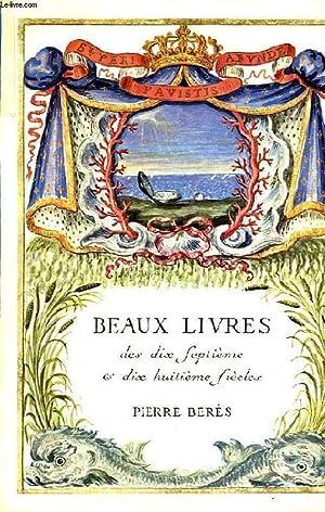 BEAUX-LIVRES XVIIe-XVIIIe SIECLES: BERES PIERRE