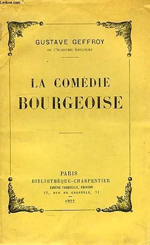 LA COMEDIE BOURGEOISE: GEFFROY GUSTAVE