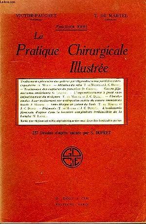 LA PRATIQUE CHIRURGICALE ILLUSTREE, FASC. XXIII: VICTOR-PAUCHET, T. DE MARTEL