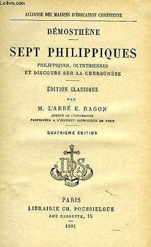 SEPT PHILIPPIQUES, PHILIPPIQUES, OLYNTHIENNES ET DISCOURS SUR: DEMOSTHENE, Par L'ABBE