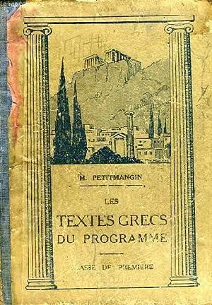 LES TEXTES GRECS DU PROGRAMME, CLASSE DE 1re: PETITMANGIN H.