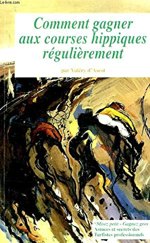COMMENT GAGNER AUX COURSES HIPPIQUES REGULIEREMENT: ASCOT VALERY D'