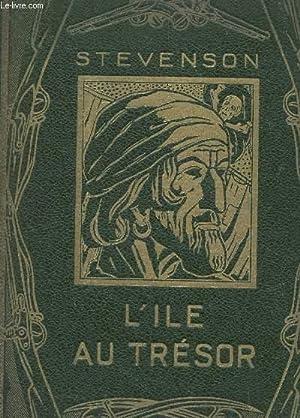 L'ILE AU TRESOR.: STEVENSON R.L. /