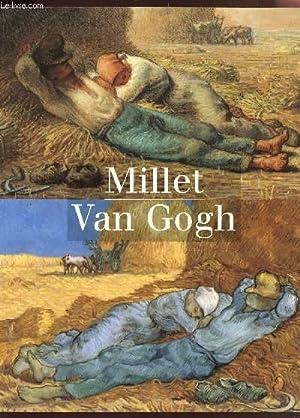 MILLET - VAN GOGH - CATALOGUE D'EXPOSITION AU MUSEE D'ORSAY A PARIS DU 14 SEPTEMBRE 1998 ...