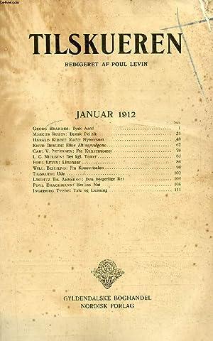 TILSKUEREN, JAN. 1912 (INDHOLD: Georg Brandes: Tysk: COLLECTIF