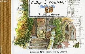 """L'ABBAYE DE BEAUFORT / COLLECTION """"CARNETS DU: HANOTEAU, JEAN-WILLIAM"""