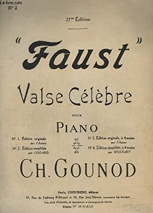 FAUST - VALSE POUR PIANO - OPERA EN 5 ACTES - N°2 : EDITION SIMPLIFIEE.: GOUNOD CH.