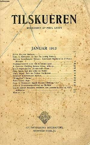 TILSKUEREN, JAN. 1913 (INDHOLD: Jeppe AAkjær: Zachæus.: COLLECTIF