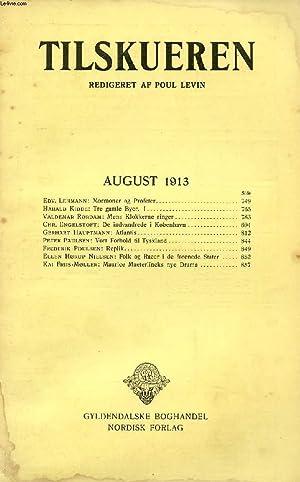 TILSKUEREN, AUGUST 1913 (INDHOLD: Edv. Lehmann: Mormoner: COLLECTIF