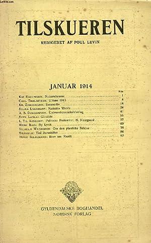 TILSKUEREN, JAN. 1914 (INDHOLD: Kai Hoffmann: Nytaarshymne. Carl Thalbitzer: Ultimo 1913. Kr. ...