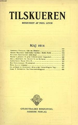 TILSKUEREN, MAJ 1914 (INDHOLD: Frederik Poulsen: Lidt: COLLECTIF