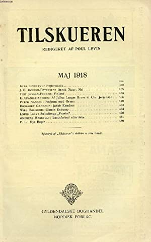 TILSKUEREN, MAJ 1918 (INDHOLD: Alfr. Lehmann: Psykoteknik. J. O. Bøving-Petersen: Dansk Natur. Mai....