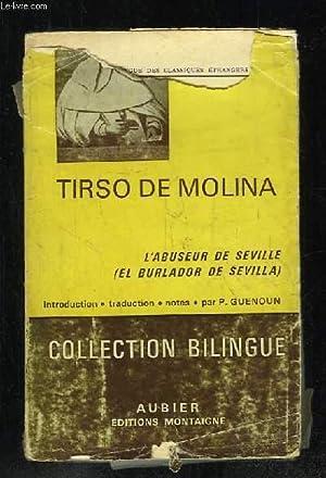 L ABUSEUR DE SEVILLE.: TIRSO DE MOLINA.