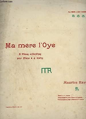 MA MERE L'OYE - 5 PIECES ENFANTINES POUR PIANO A 4 MAINS [1910 with original wraps], Ravel, Maurice