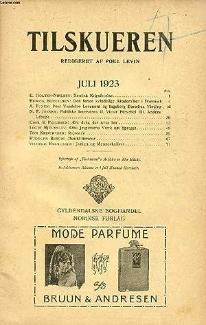 TILSKUEREN, JULI 1923 (INDHOLD: E. Holten-Nielsen: Kemisk: COLLECTIF