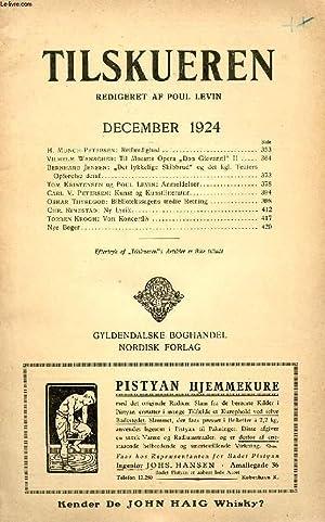 TILSKUEREN, DEC. 1924 (INDHOLD: H. Munch-Petersen: Retfærdighed.: COLLECTIF