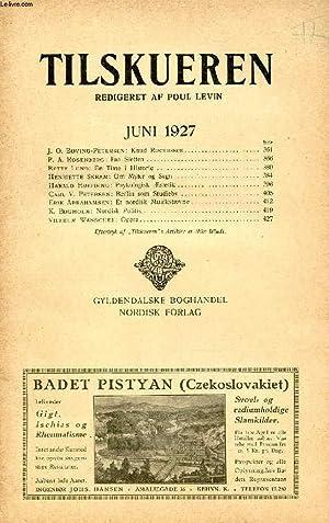 TILSKUEREN, JUNI 1927 (INDHOLD: J. O. Bøving-Petersen: COLLECTIF