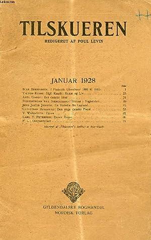 TILSKUEREN, JAN. 1928 (INDHOLD: Ivar Berendsen: I Finlands Ufærdsaar 1899 til 1905. Victor ...