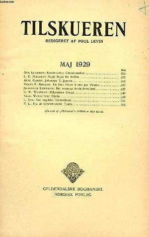 TILSKUEREN, MAJ 1929 (INDHOLD: Ove Lundbye: Konservative Grundværdier. L. C. Nielsen: Nogle Digte ...