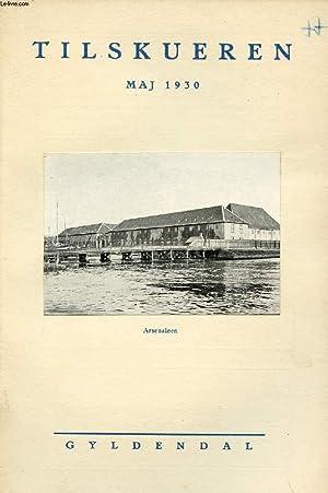 TILSKUEREN, MAJ 1930 (INDHOLD: Vicgo Sten Møller: COLLECTIF