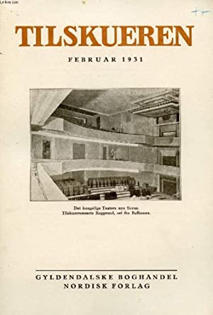 TILSKUEREN, FEB. 1931 (INDHOLD: Leo Swane: Det: COLLECTIF