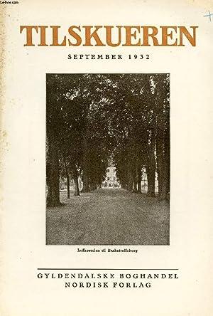 TILSKUEREN, SEPT. 1932 (INDHOLD: Steen Eiler Rasmussen : Britisk Brugskunst. Erik Abrahamsen: Lidt ...