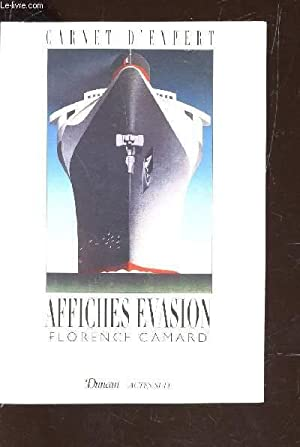 "AFFICHES EVASION / COLLECTION ""CARNET D'EXPERT.: CAMARD FLORENCE"