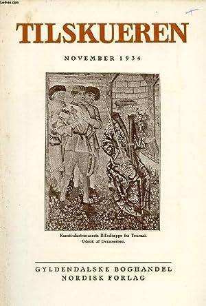 TILSKUEREN, NOV. 1934 (INDHOLD: Otto Koefoed-Petersen: Bogen: COLLECTIF
