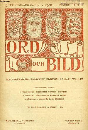 """ORD OCH BILD, SJUTTONDE ÅRGÅNGEN, 1908, TIONDE HÄFTET (INNEHÅLL: """"Den ..."""