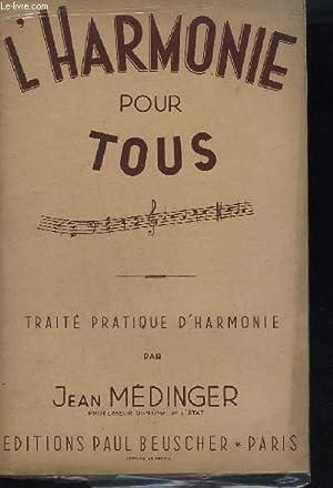 L'HARMONIE POUR TOUS - TRAITE PRATIQUE D'HARMONIE - DEFINITIONS + ACCORDS + VOIX + REGLES...