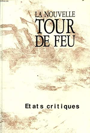 LA NOUVELLE TOUR DE FEU N°31 : ETATS CRITIQUES: MICHEL FRANCOIS LAVAUR